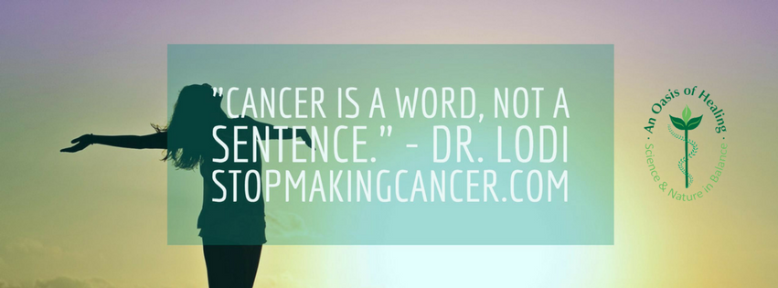 Cancer Is A Word Not A Sentence