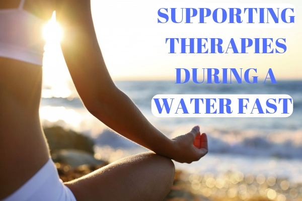 Supporting Therapy During A Water Fast